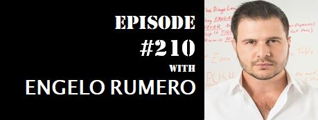 POWC #210 – The American Dream Is Dead With Engelo Rumero