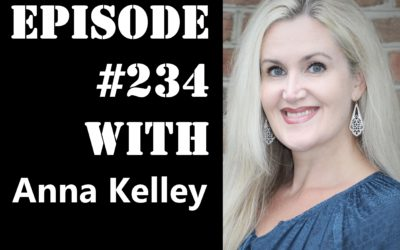 POWC #234 – Growing Your Real Estate Business with Anna Kelley