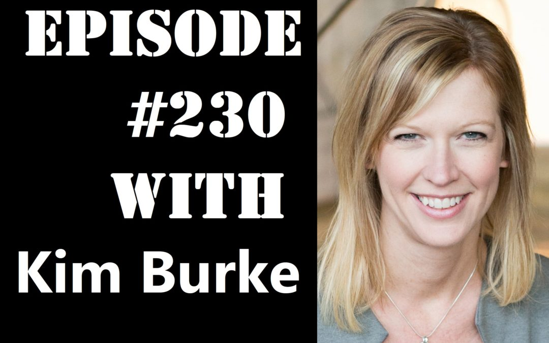 POWC #230 – Focus on your Niche and Keep Your Focus with Kim Burke