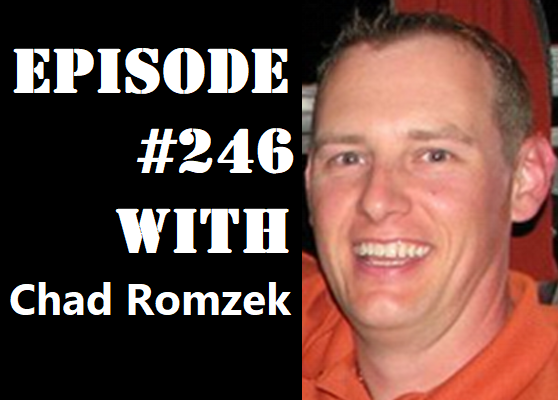 POWC #246 – Building a Business from an Idea with Chad Romzek