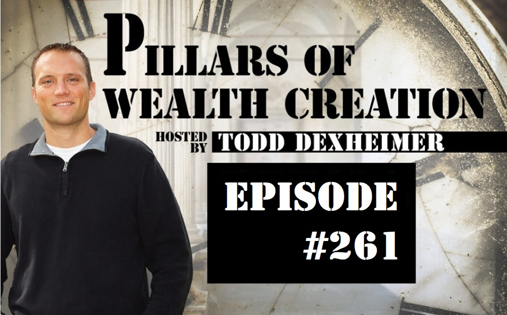 POWC #261 – Using Leverage and Having Reserve Funds in Today's Market