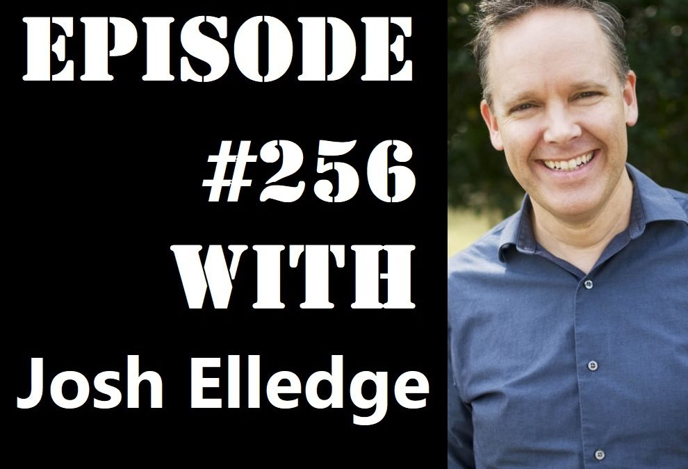 POWC #256 – Take Your Marketing to the Next Level with Josh Elledge