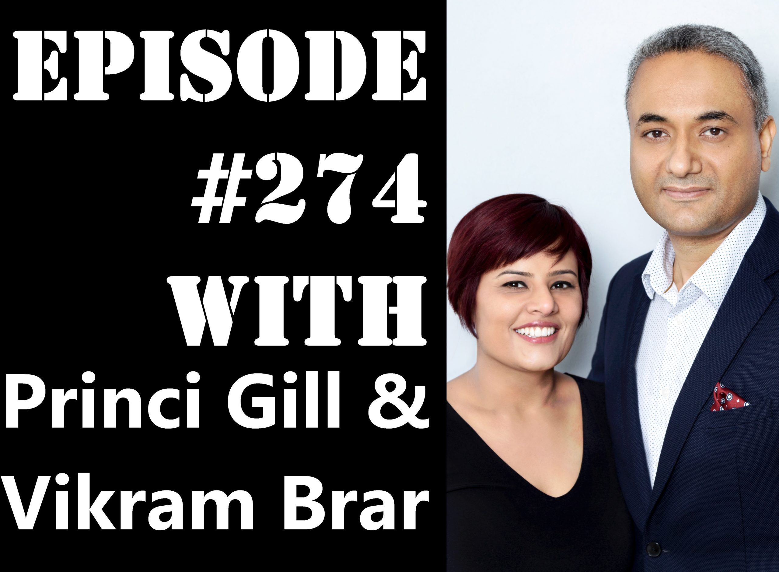 POWC #274 – Building a Syndication Business with Princi Gill & Vikram Brar