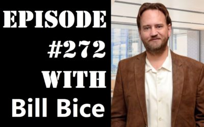 POWC #272 – Achieving Success in Business with Bill Bice