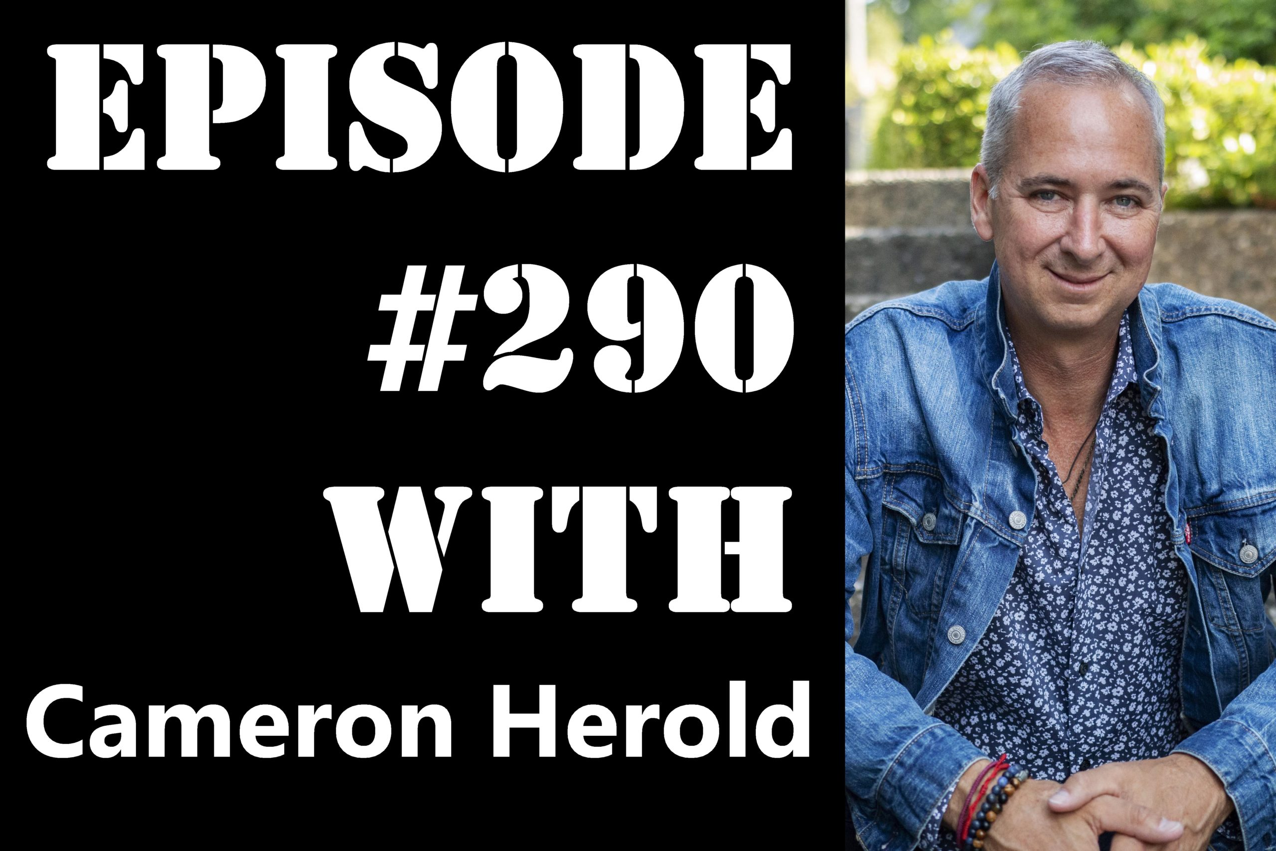 POWC #290 – Scaling Through Delegation with Cameron Herold