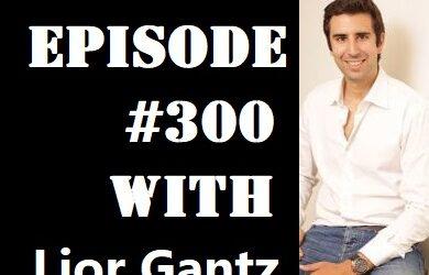 POWC #300 – Stock Market Investing with Lior Gantz