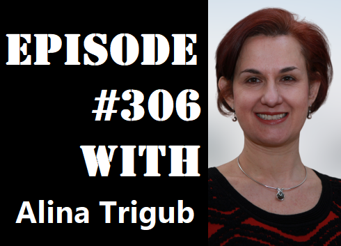 POWC #306 – Raising Money Through Relationships with Alina Trigub
