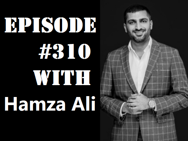 POWC #310 – Real Estate Investing as an Immigrant with Hamza Ali