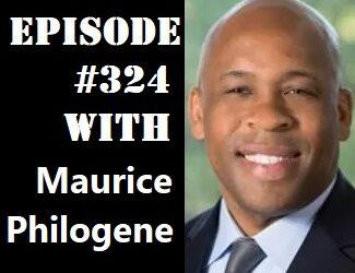 POWC #324 – Accomplishing More Together with Maurice Philogene