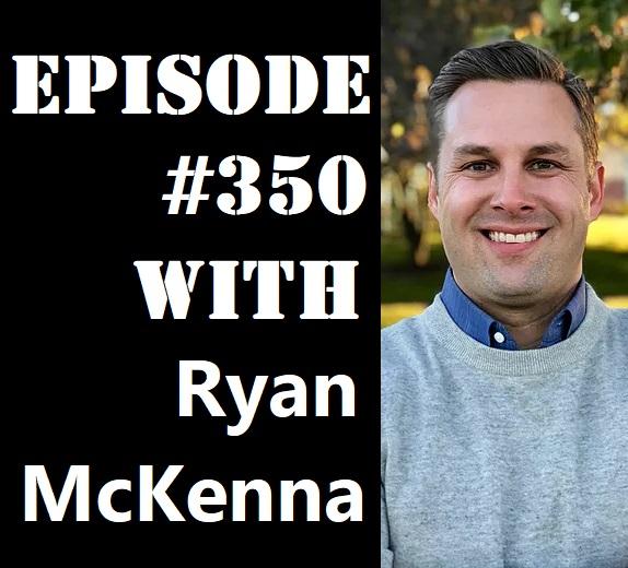 POWC #350 – Building a $1 Billion Real Estate Portfolio with Ryan McKenna