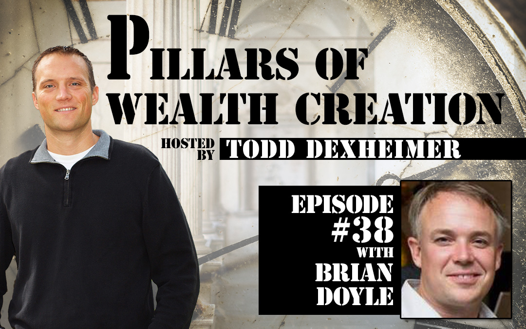 POWC #38 – Building wealth while working full time with Brian Doyle