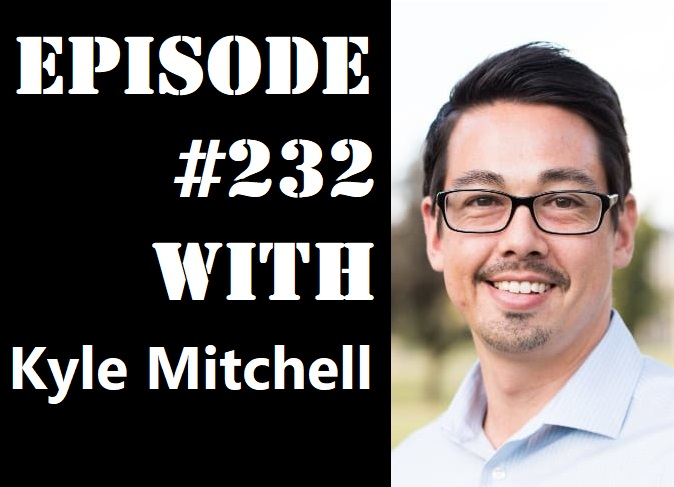 POWC #232 – Stay Patient & Stick to your Criteria with Kyle Mitchell