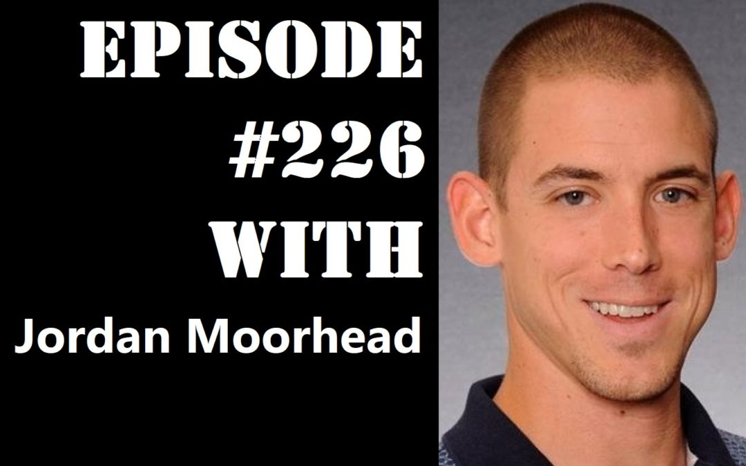 POWC #226 – Going from Business Owner to Real Estate Investor with Jordan Moorhead