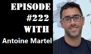 POWC #222 – Using the BRRRR Strategy to Buy $10M in Assets by Age 24 with Antoine Martel