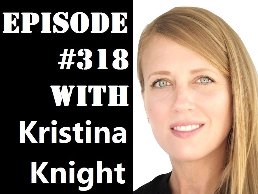 POWC #318 – Empowering Women in Real Estate with Kristina Knight