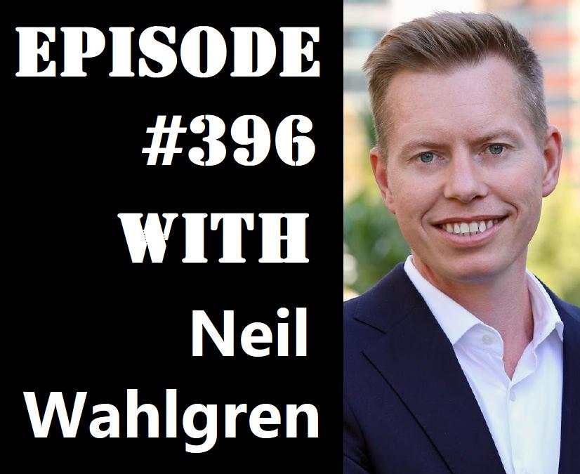 POWC #396 – Triple Net Commercial Real Estate with Neil Wahlgren
